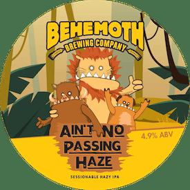 Ain't No Passing Haze Session Hazy IPA tap badge