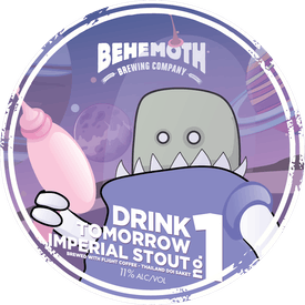 Drink Tomorrow No. 1 tap badge